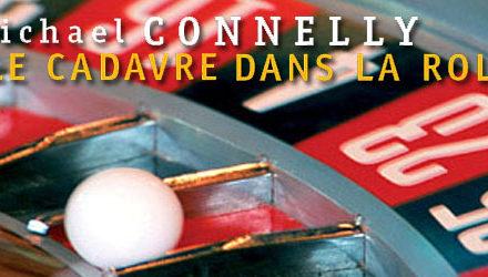 Livre à Lamorlaye, Bibliothèque municipale, Michael CONNELLY, Le cadavre dans la Rolls.